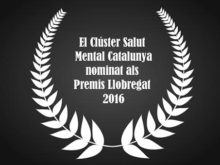 El Clúster Salut Mental Catalunya, nominat als Premis Llobregat 2016